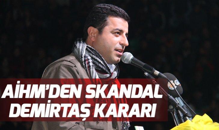 AİHM'den skandal Selahattin Demirtaş kararı