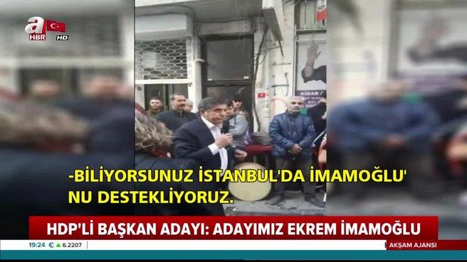 HDP Kağıthane İlçe Başkanı: İstanbul'da adayımız Ekrem İmamoğlu