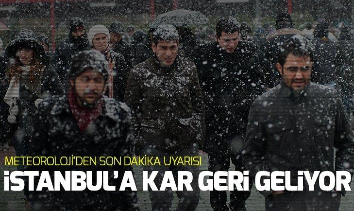 Meteorolojiden son dakika hava durumu uyarısı! İstanbula kar geri geliyor! 14 Ocak 2019 hava durumu