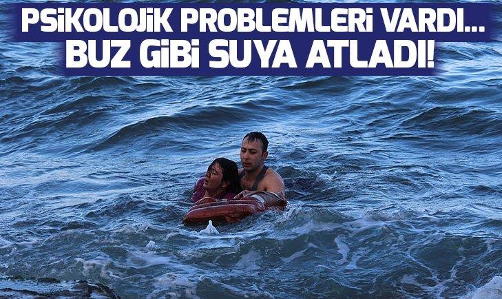 PSİKOLOJİK PROBLEMLERİ VARDI! BUZ GİBİ SUYA ATLADI...