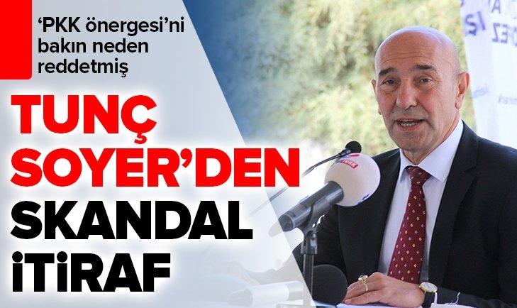 TUNÇ SOYER'DE SKANDAL İTİRAF! BAKIN 'PKK ÖNERGESİ'Nİ NEDEN REDDETMİŞ