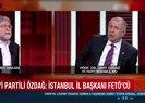 İYİ Partili Ümit Özdağdan FETÖ itirafı! İstanbul İl Başkanı Buğra Kavuncu FETÖcü