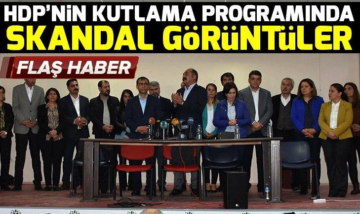 HDP'nin kutlama programında terör propagandası