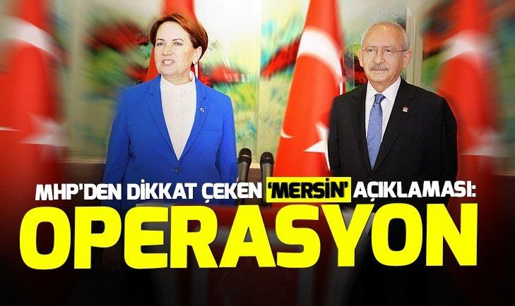 Son dakika! MHPden Mersin açıklaması: Zillet İttifakının örtülü bir aday çekme operasyonu