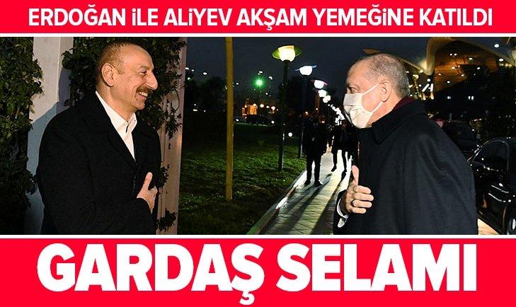Erdoğan ile Aliyev akşam yemeğine katıldı