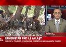 Ermenistan ve PKKdan Azerbaycana karşı kirli ittifak! Yüzlerce terörist...