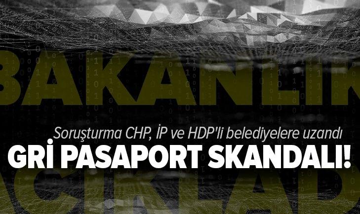 Son dakika: İçişleri Bakanlığı açıkladı! Gri pasaport soruşturmasında yeni gelişme: CHP, İYİ Parti ve HDP'li belediyelere uzandı