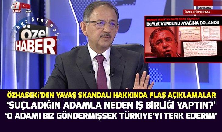 Mehmet Özhaseki'den Mansur Yavaş'ın sahte senet skandalı hakkında açıklama