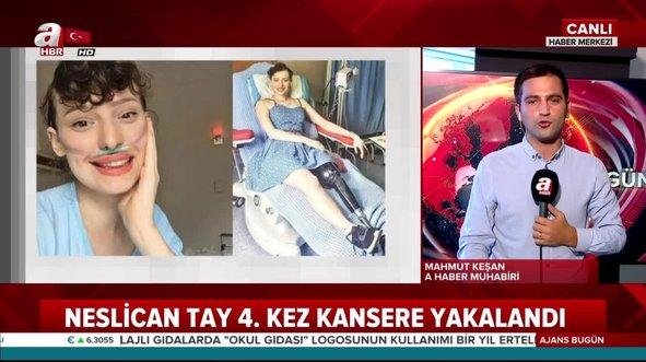 Neslican Tay'ın son sağlık durumu nasıl?