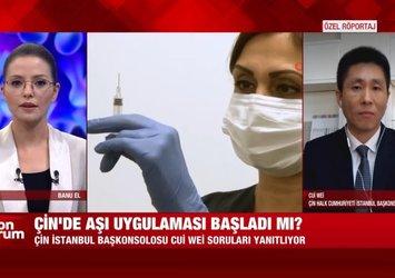 Çin İstanbul Başkonsolosu Cui Wei'den Kovid-19 aşısına ilişkin A Haber canlı yayınında flaş açıklamalar