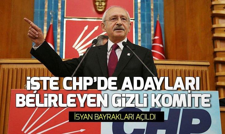 İşte CHP adaylarını belirleyen gizli komite