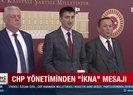 CHPde kırmızı alarm! CHP yönetiminden ikna mesajı
