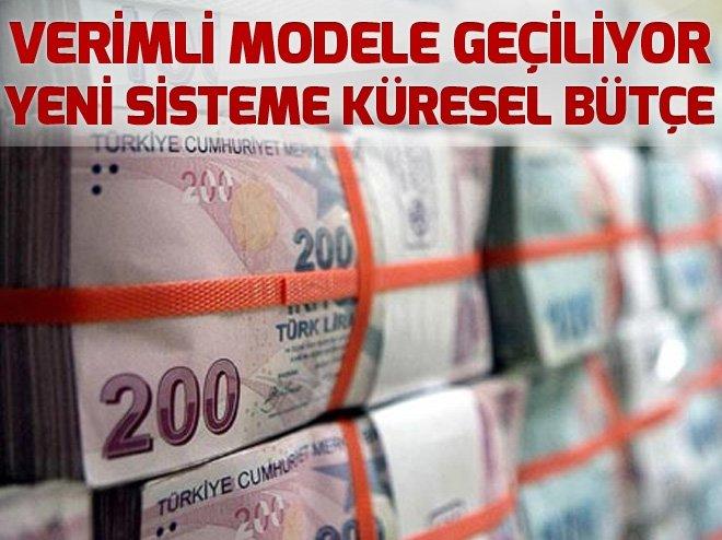 Yeni sisteme küresel bütçe