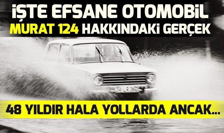 MURAT 124! PADİŞAH ADI İLE ÜRETİLDİ, 48 YILDIR HALA YOLLARDA...