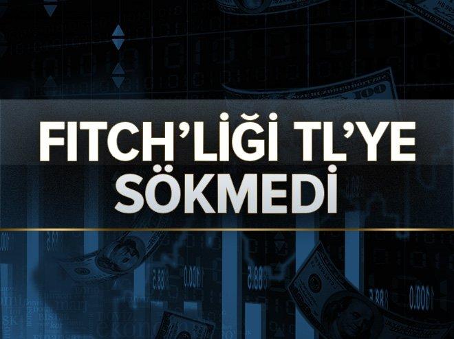 FİTCH'LİĞE RAĞMEN TL BİR HAFTADA YÜZDE 5 KAZANDIRDI