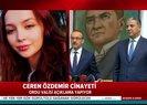 Son dakika: Ceren Özdemir'in katili suçunu itiraf etti