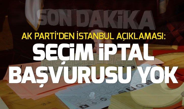 Son dakika! AK Parti'den İstanbul için yeni açıklama