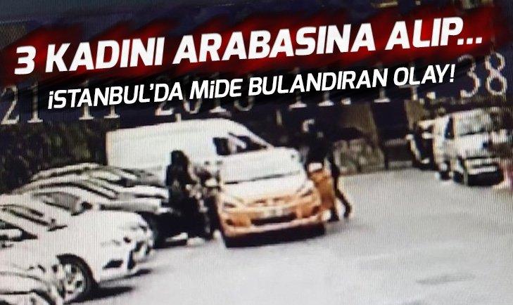 İstanbul'da 3 kadını dolandıran taksici parayı alıp yolcunun yüzüne tükürdü