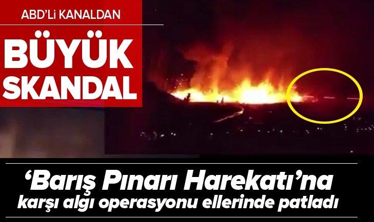 ABD'Lİ TELEVİZYONDAN 'BARIŞ PINARI HAREKATI'NA KARŞI ALGI OPERASYONU!