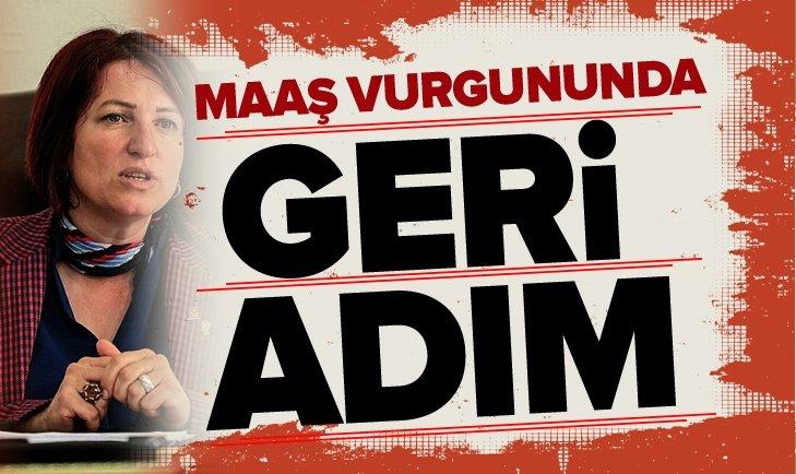 CHP'Lİ BAŞKANDAN MAAŞ VURGUNUNDA GERİ ADIM