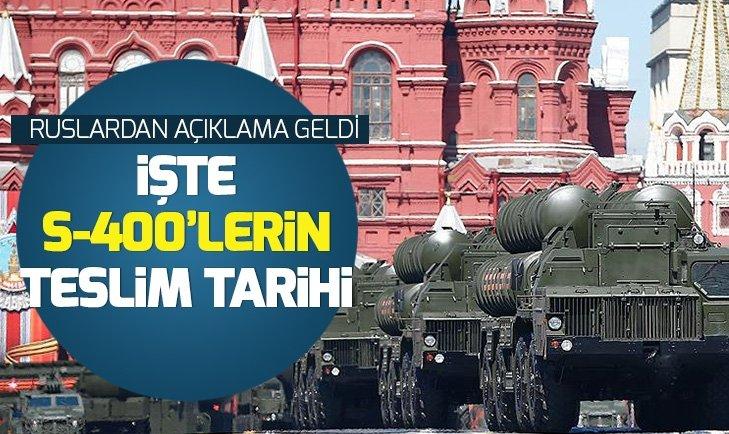 S-400'lerin Türkiye'ye teslim tarihi belli oldu