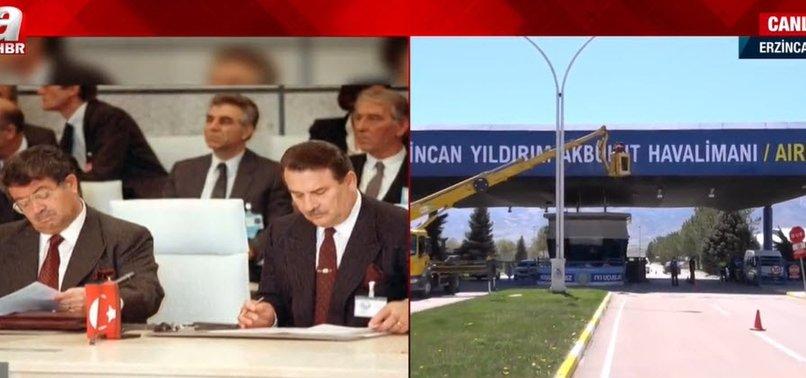 Son dakika: Erzincan Havalimanına Yıldırım Akbulut'un ismi verildi