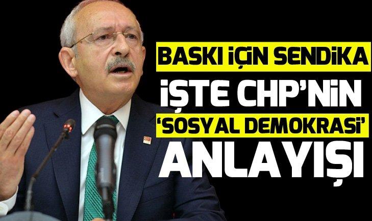 CHP, işçilere baskı için yeni sendika kuracak