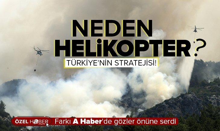 Orman yangınlarıyla nasıl mücadele ediliyor? Helikopter mi uçak mı?