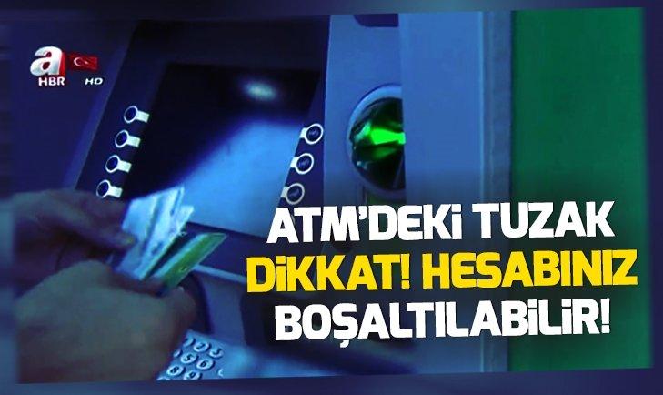 'Başıma gelmez' demeyin! ATM'den para çekenler dikkat