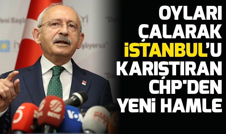 CHP oy hırsızlığıyla İstanbul'u alamayınca hukuk çarpıtmalarına başladı