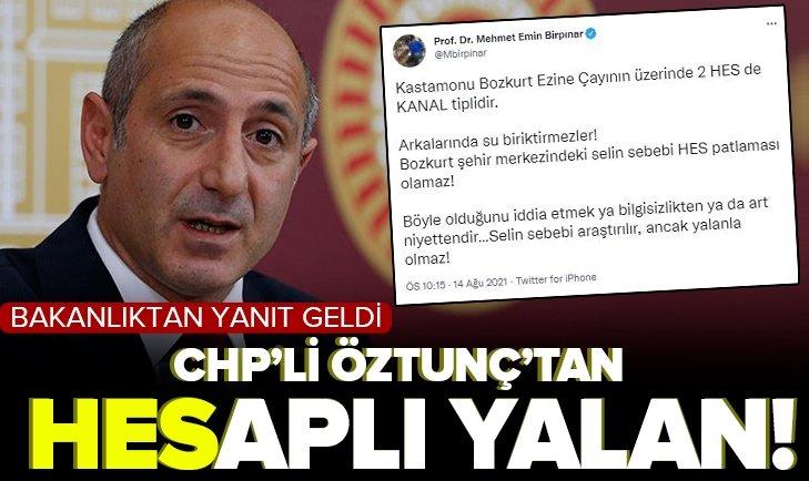 CHP Genel Başkan Yardımcısı Ali Öztunç'un HES iddiasına Çevre ve Şehircilik Bakanlığından yalanlama