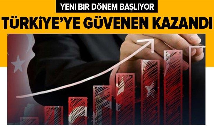 TÜRKİYE'YE GÜVENEN KAZANDI!