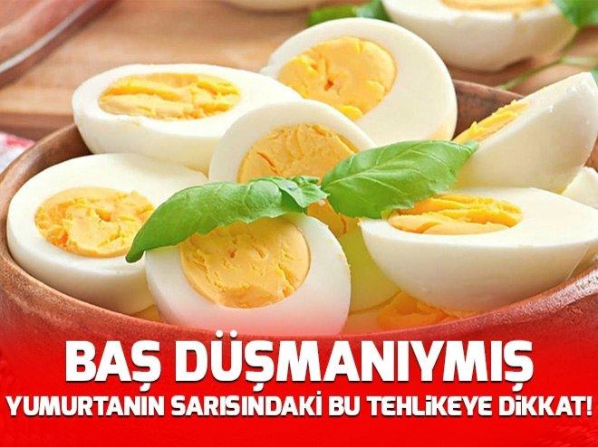 Yumurtanın sarısı için önemli uyarı!