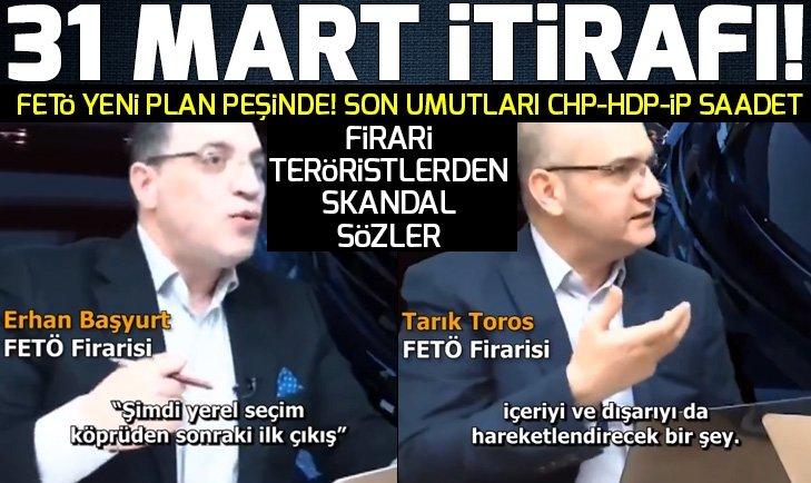 FETÖ firarilerinden skandal '31 Mart' itirafı!