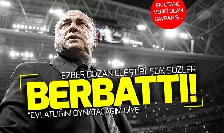 FATİH TERİM'E ŞOK ELEŞTİRİ: TABELAYI DEĞİL GERÇEKLERİ KONUŞALIM!