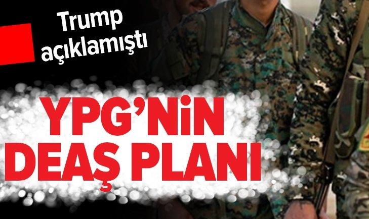 TERÖR ÖRGÜTÜ YPG/PKK'NIN DEAŞ PLANI