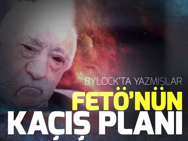 FETÖ'NÜN KAÇIŞ PLANI BYLOCK YAZIŞMALARINDA