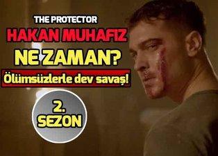 Hakan Muhafız 2.sezon ne zaman başlıyor? The Protector Hakan Muhafız oyuncuları kimler?