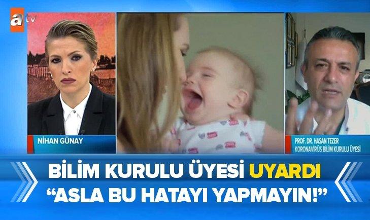 BİLİM KURULU ÜYESİ UYARDI! 'ASLA BU HATAYI YAPMAYIN'