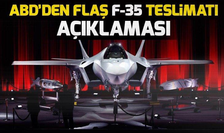 ABD'den F-35 teslimatı açıklaması! F-35'ler Türkiye'ye ne zaman teslim edilecek?
