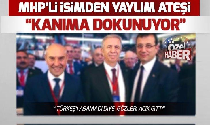 MHP Genel Başkan Yardımcısı Yaşar Yıldırım'dan Mansur Yavaş'a Tunç Soyer çıkışı: Kanıma dokunuyor!