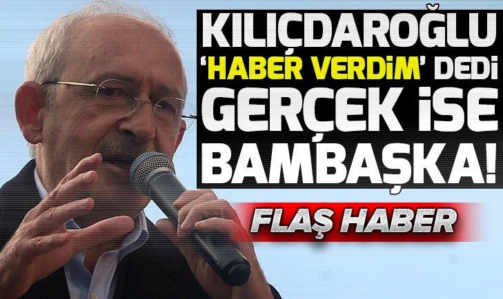 Kemal Kılıçdaroğlu 'haber verdim' dedi ama kimsenin haberi yok
