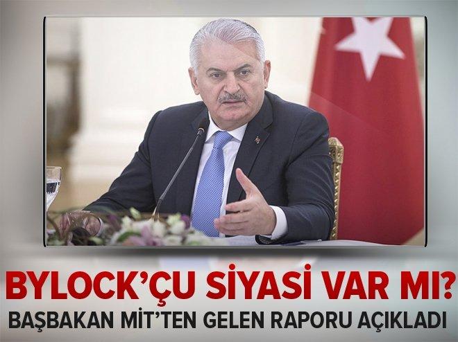 BAŞBAKAN, MİT'TEN GELEN BYLOCK RAPORUNU AÇIKLADI