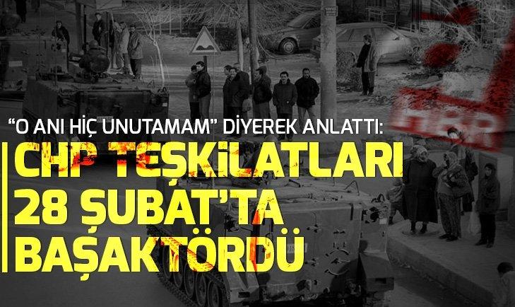 28 Şubat'ın kritik ismi Bekir Yıldız: CHP teşkilatları 28 Şubat'ta başaktördü