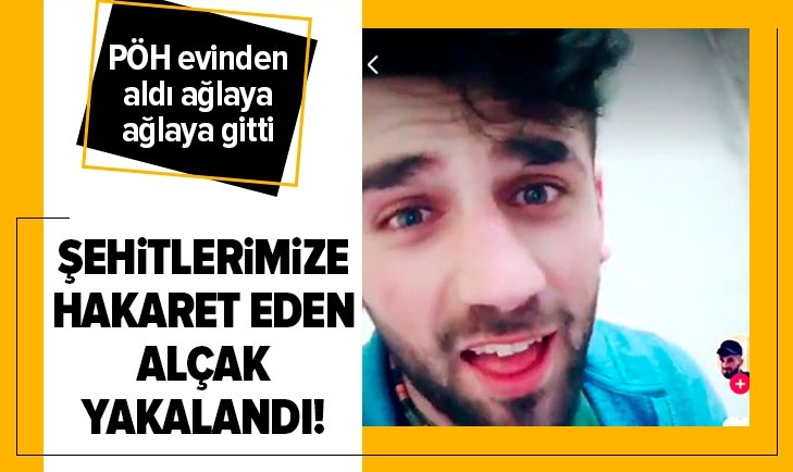 İDLİB ŞEHİTLERİMİZE HAKARET EDEN ALÇAK GÖZALTINA ALINDI