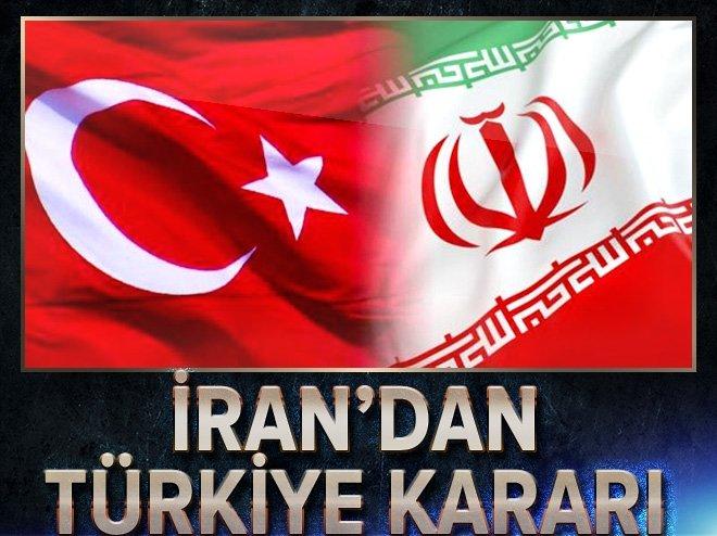 İran'dan Türkiye kararı