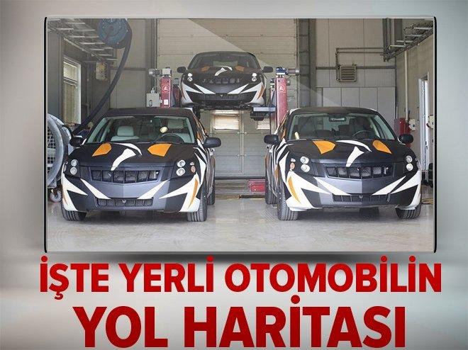 İŞTE YERLİ OTOMOBİLİN YOL HARİTASI