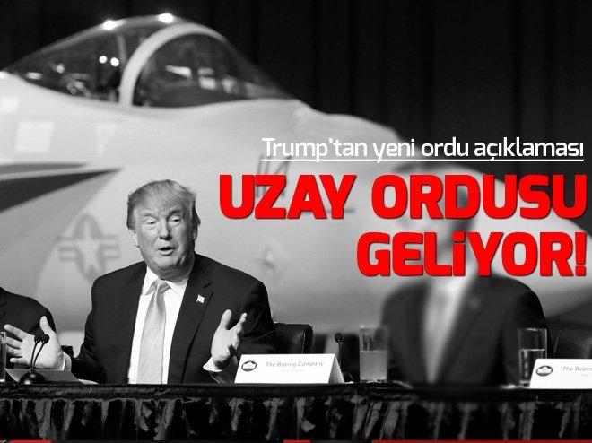 TRUMP'TAN 'UZAY ORDUSU' AÇIKLAMASI