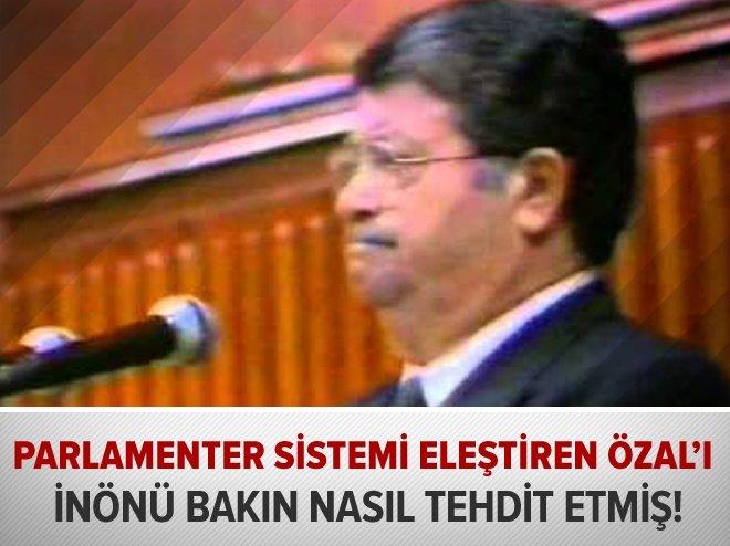 TURGUT ÖZAL PARLAMENTER SİSTEMİ BÖYLE ELEŞTİRMİŞTİ