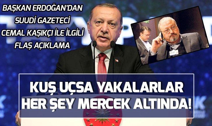 Başkan Erdoğan'dan İş Bankası ve Cemal Kaşıkçı ile ilgili flaş açıklamalar
